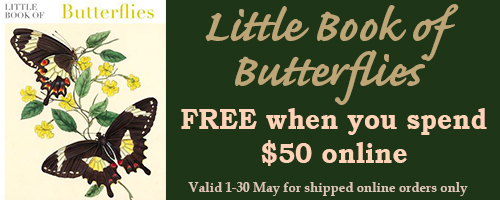 May 2019 special offer - Little Book of Butterflies, free when you spend $50 on online shipped orders