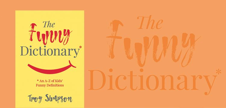 The Funny Dictionary: BOOK LAUNCH