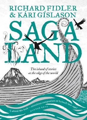 Saga Land by Richard Fidler and Kári Gíslason