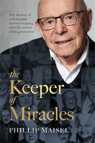 Keeper of Miracles by Phillip Maisel