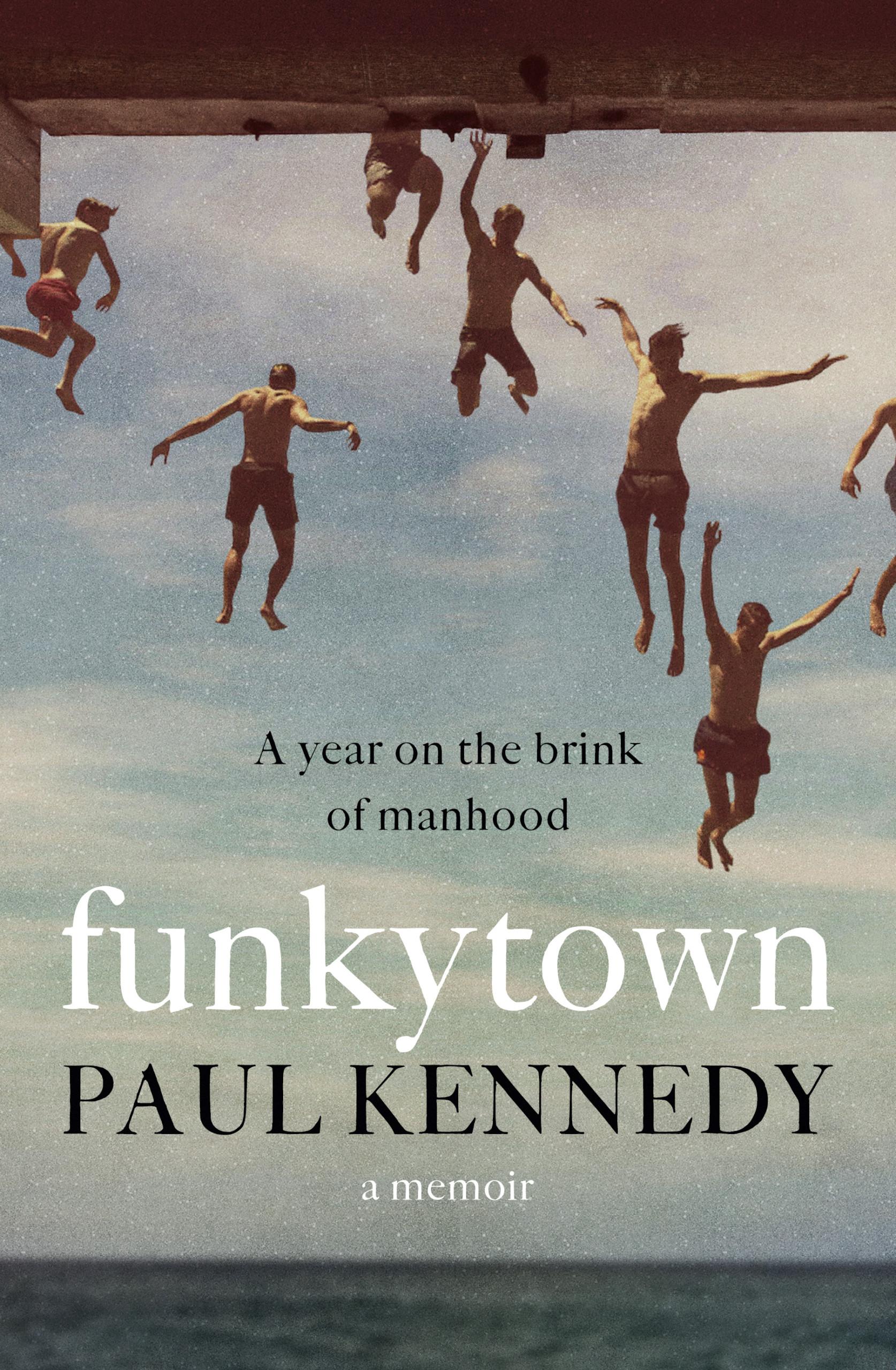 Funkytown by Paul Kennedy