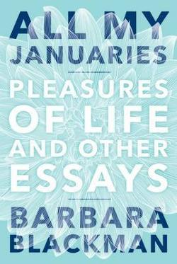 All My Januaries - Pleasures of Life and Other Essays