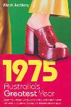 1975 Australia's Greatest Year