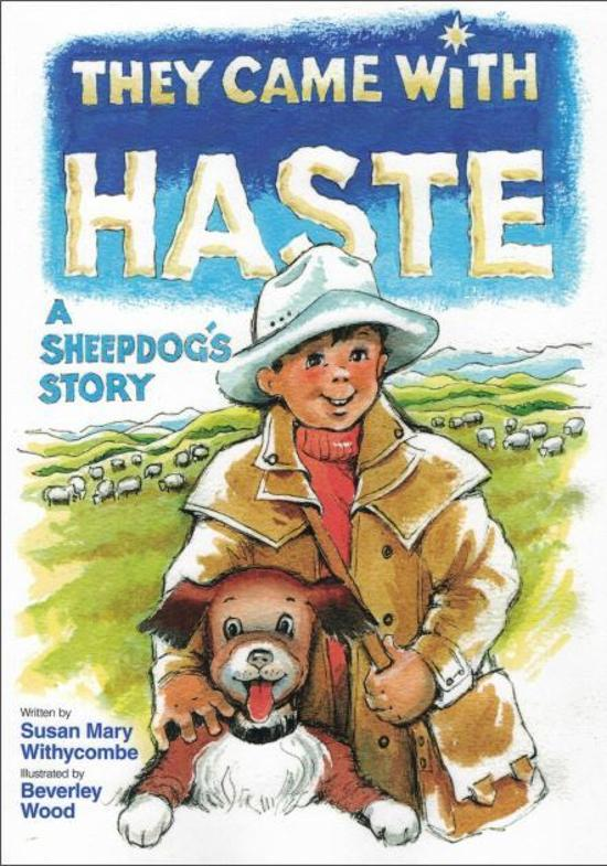 They Came with Haste - A Sheepdog's Story