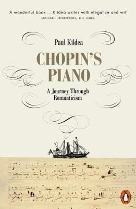 Chopin's Piano - A Journey through Romanticism