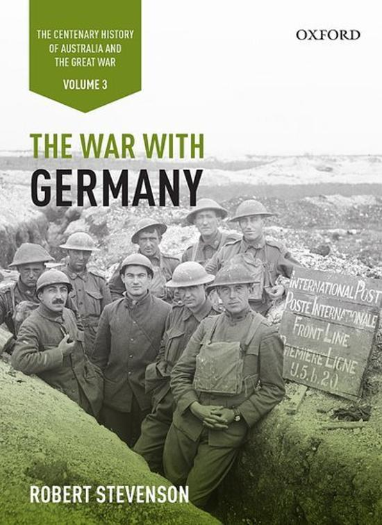 The War with Germany: Volume III - The Centenary History of Australia and the Great War