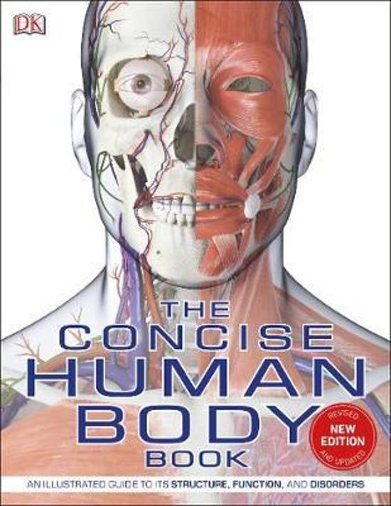 Concise Human Body Book - An illustrated guide to its structure, function and disorders