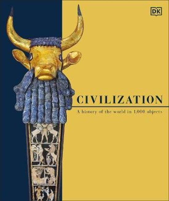 Civilization - A History of the World in 1000 Objects