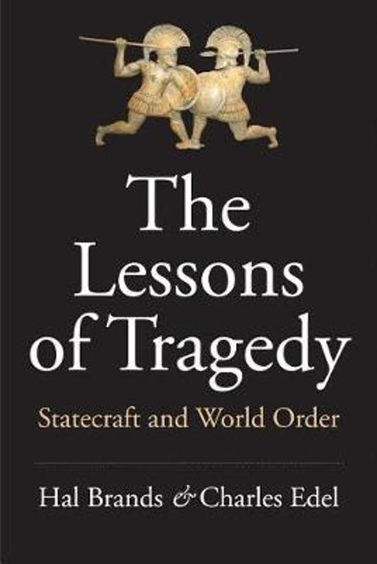 Lessons of Tragedy - Statecraft and World Order