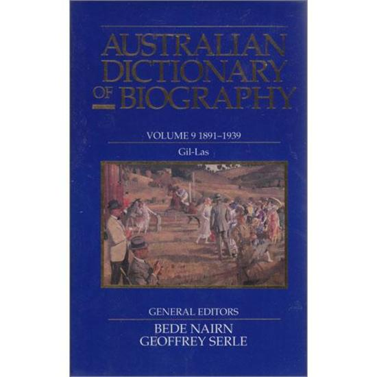 Australian Dictionary of Biography, V.9
