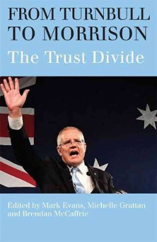 From Turnbull to Morrison -  Understanding the Trust Divide
