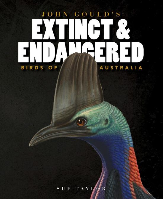 John Gould's Extinct and Endangered Birds of Australia