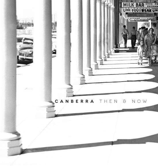 Canberra: Then and Now