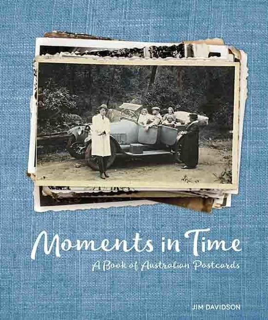 Moments in Time: A Book of Australian Postcards