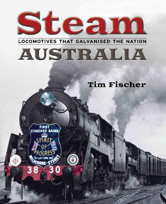 Steam Australia: Locomotives that Galvanised the Nation