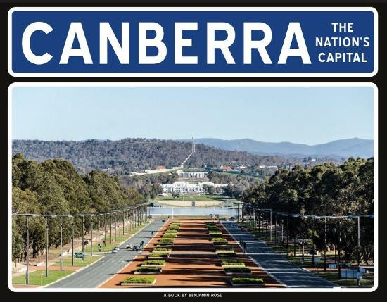 Canberra: The Nations Capital