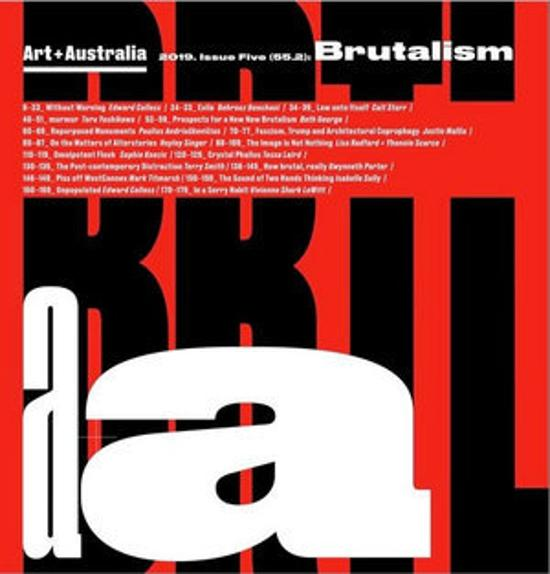 Art + Australia Issue Five (55. 2): Brutalism