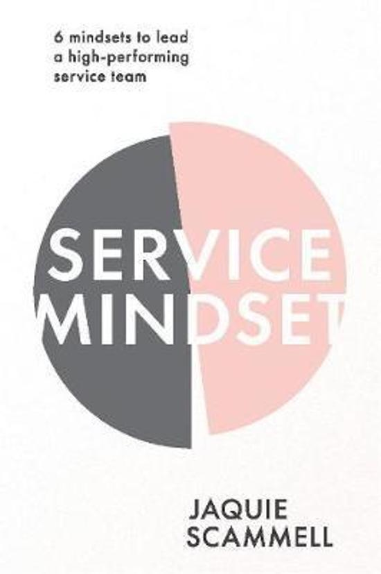 Service Mindset: 6 mindsets to lead a high-performing service team