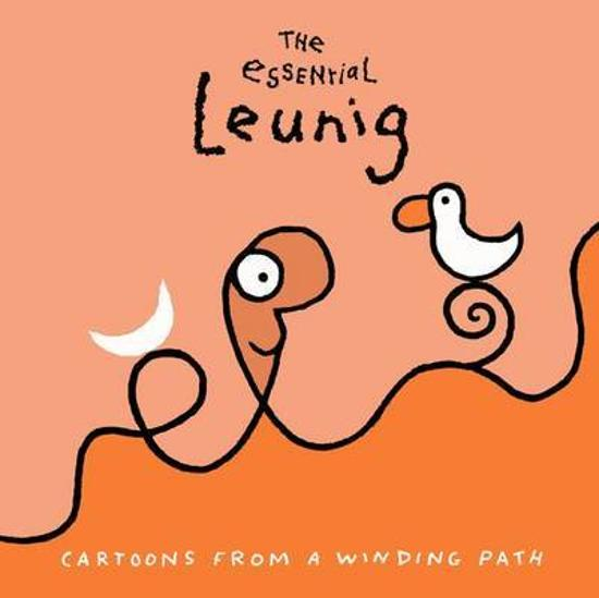 Essential Leunig - Cartoons from a Winding Path