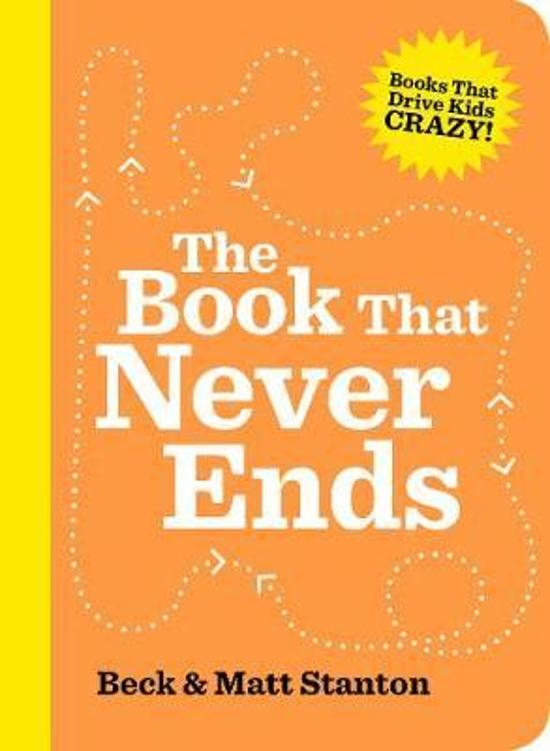 Book That Never Ends (Books That Drive Kids Crazy, Book 5)