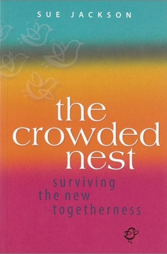 Crowded Nest, The