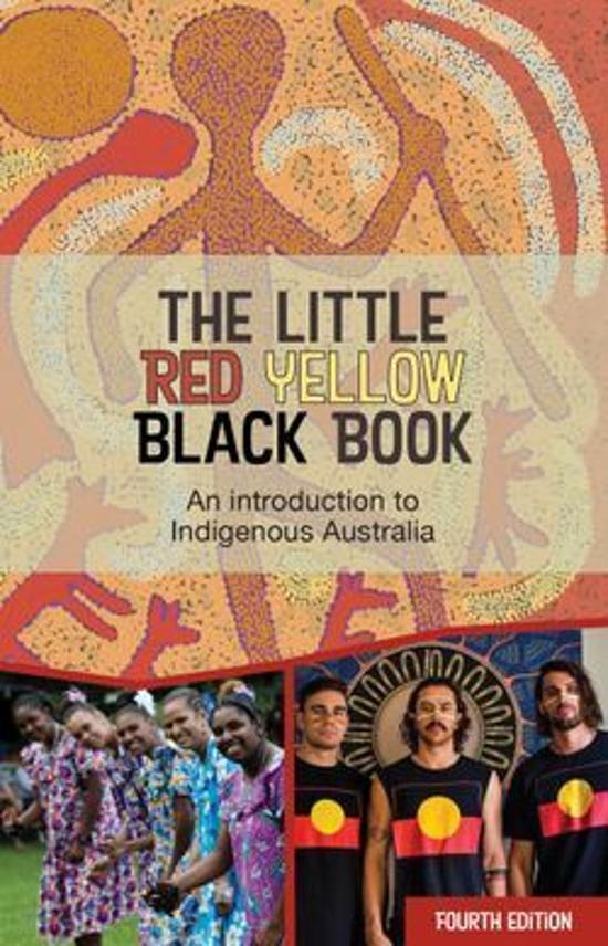 Little Red Yellow Black Book - An introduction to Indigenous Australia - 4th Edition