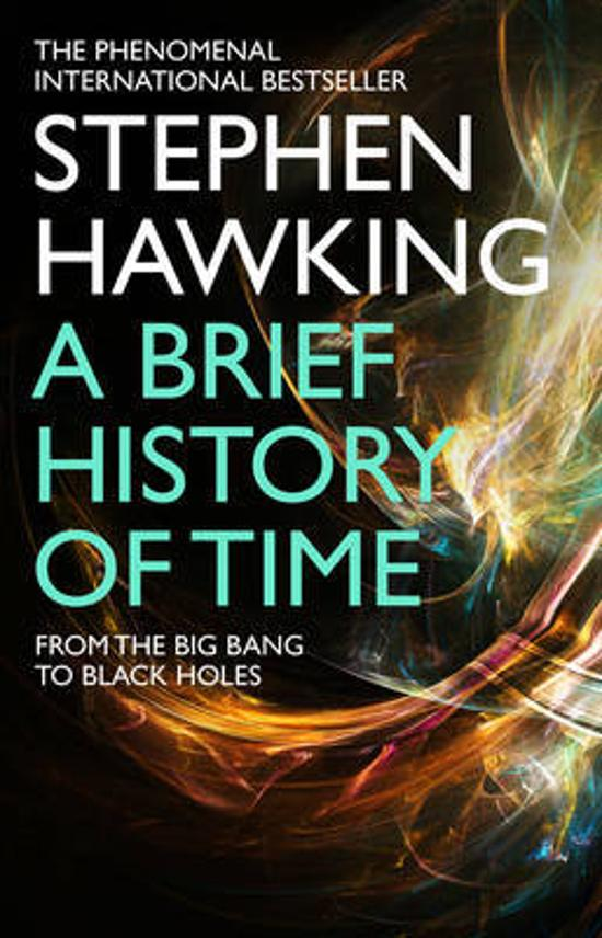 Brief History Of Time - From Big Bang To Black Holes