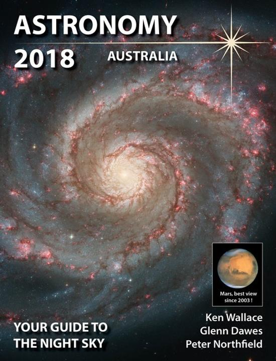 Astronomy 2018 Australia - Your Guide to the Night Sky