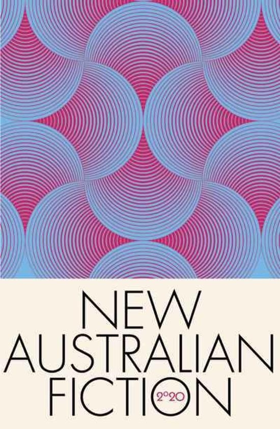 New Australian Fiction 2020 - A new collection of short fiction from Kill Your Darlings