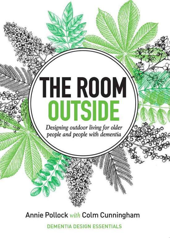 Room Outside - Designing outdoor living for older people and people with dementia