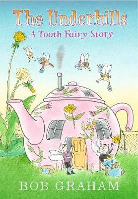 Underhills: A Tooth Fairy Story