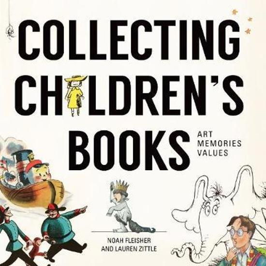 Collecting Children's Literature - Art, Memories, Values