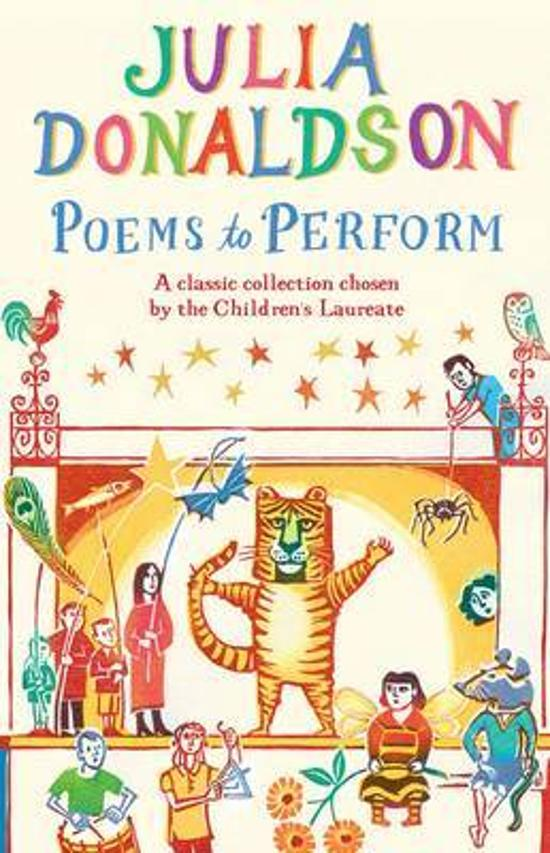 Poems to Perform - A Classic Collection Chosen by the Children's Laureate