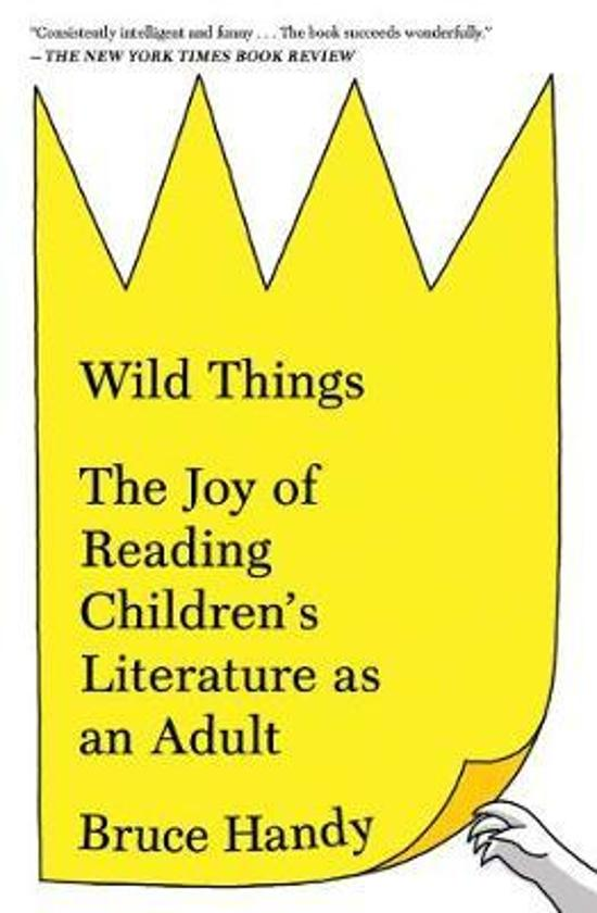 Wild Things - The Joy of Reading Children's Literature as an Adult