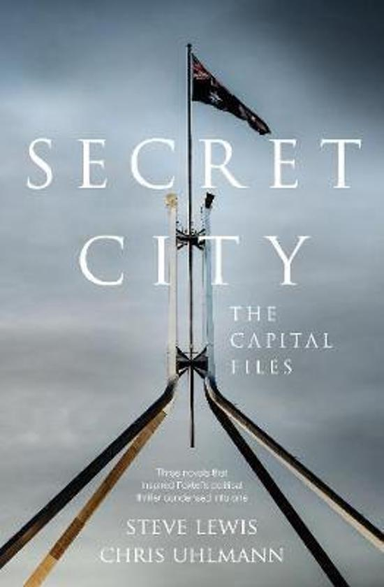 Secret City - The Capital Files