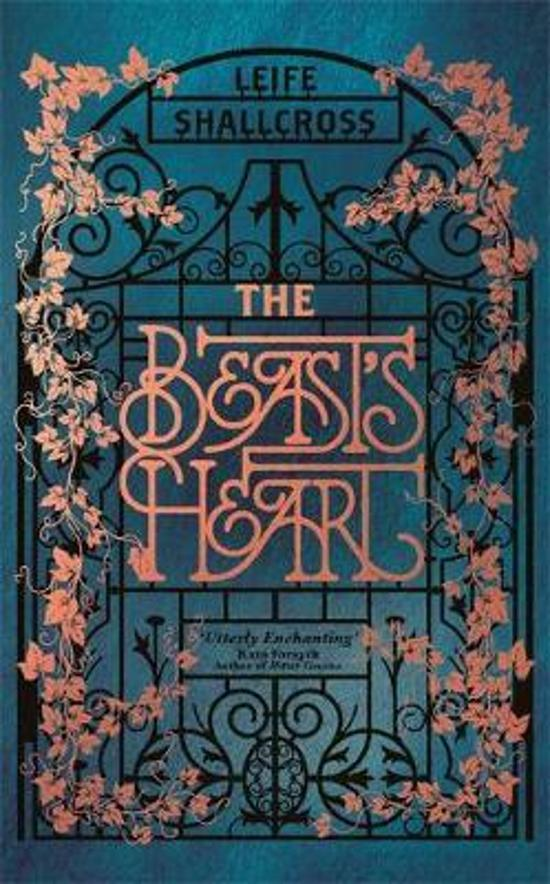 Beast's Heart - The magical tale of Beauty and the Beast, reimagined from the Beast's point of view