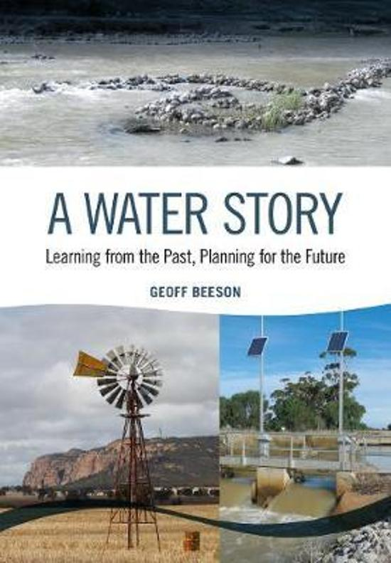 Water Story: Learning from the Past, Planning for the Future
