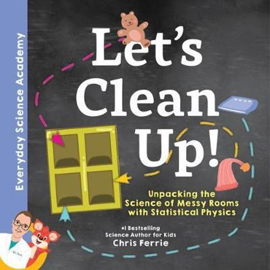 Let's Clean Up! Unpacking the Science of Messy Rooms with Statistical Physics