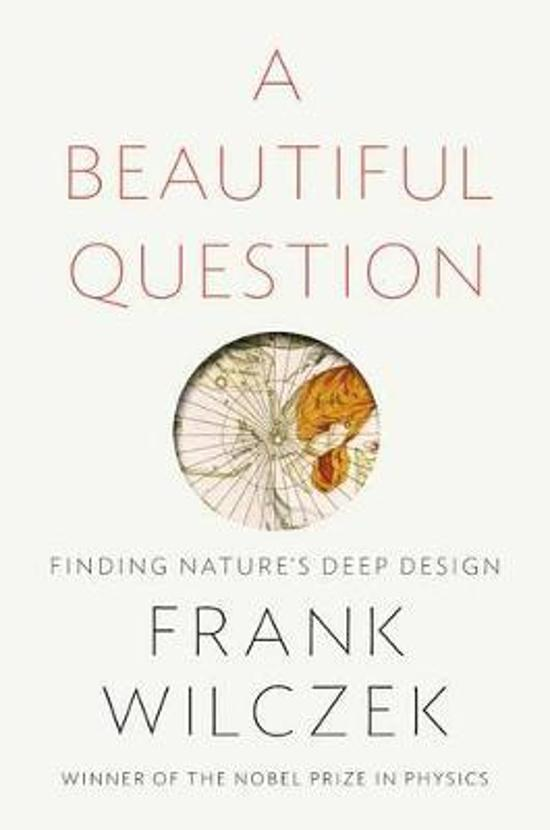 Beautiful Question - Finding Nature's Deep Design
