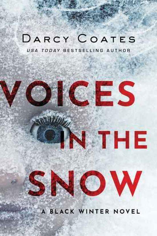 Voices in the Snow: A Black Winter Novel