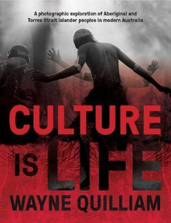Culture is Life - A Photographic Exploration of Aboriginal and Torres Strait Islander Peoples in Modern Australia