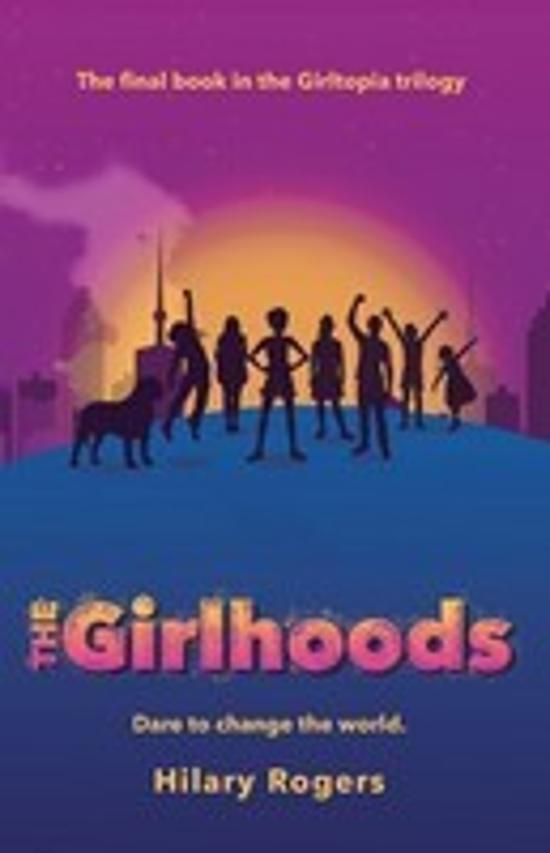 Girltopia #3: The Girlhoods