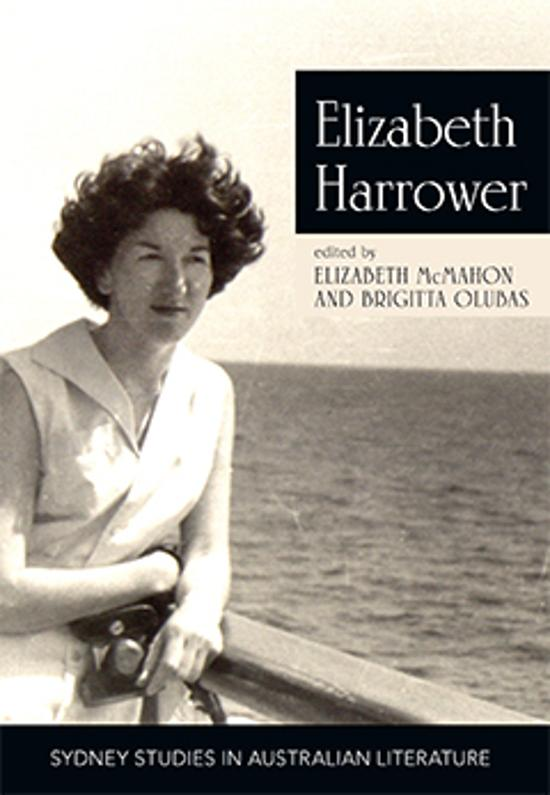 Rediscovering Elizabeth Harrower: Critical Essays