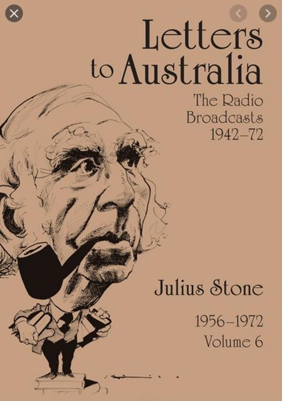Letters to Australia - Essays from 1956-1972, Volume 6
