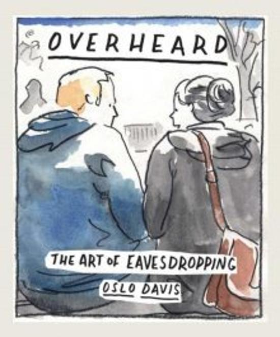 Overheard: The art of eavesdropping
