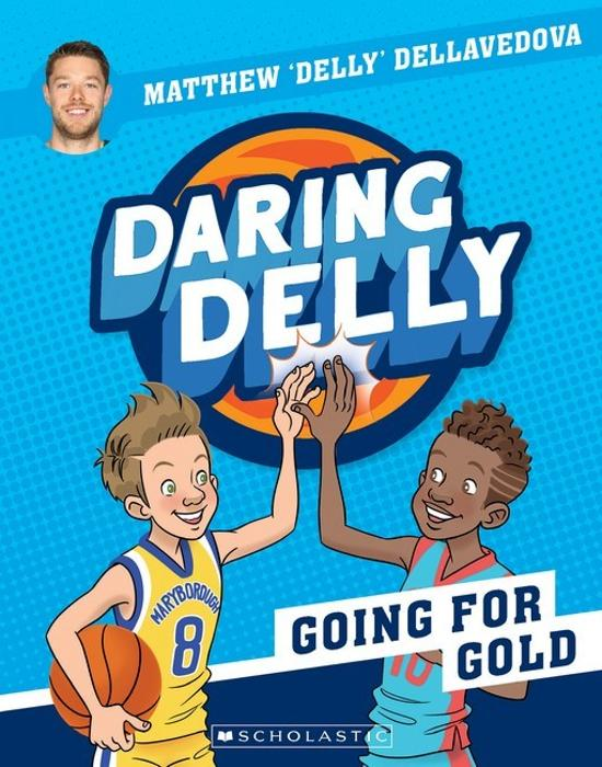 Going For Gold: Daring Delly #3