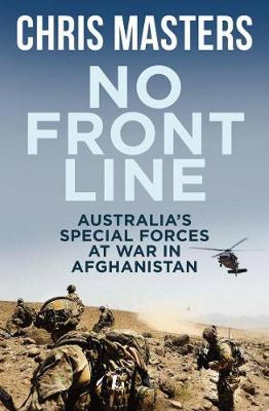 No Front Line - Australian Special Forces at War in Afghanistan