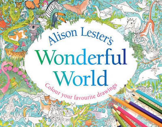 Alison Lester's Wonderful World - Colour Your Favourite Drawings