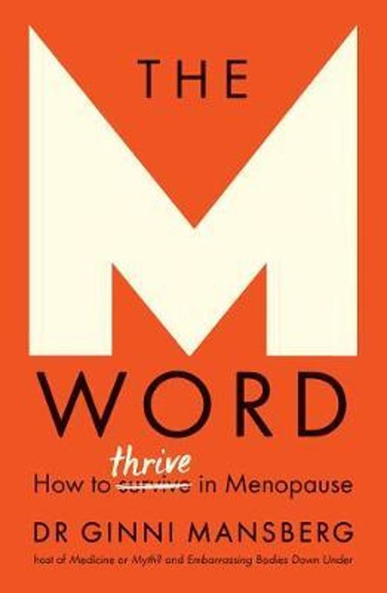 M Word: How to Thrive in Menopause