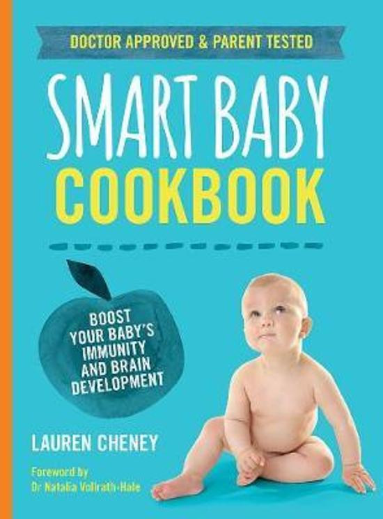 Smart Baby Cookbook - Boost Your Baby's Immunity and Brain Development